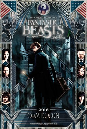 Fantastic Beasts and Where to Find Them SDCC 2016 poster