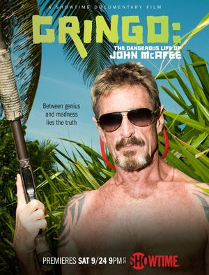 'Gringo: The Dangerous Life of John McAfee' Poster