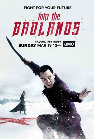 Key art revealed for season 2 of AMC's 'Into the Badlands'