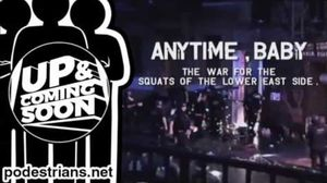 An interview with John Frisbie, director of Anytime, Baby: The War For The Squats Of The Lower East Side