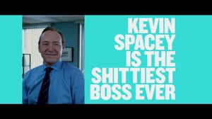 You can trust me. Now you sound like my wife. Kevin Spacey in Horrible Bosses