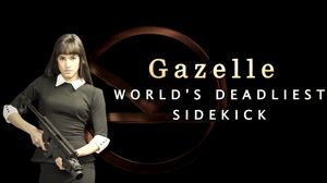 Gazelle - The World's Deadliest Sidekick