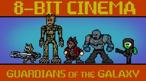 8-Bit Cinema Presents 'Guardians of the Galaxy'