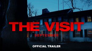 Official Trailer for 'The Visit'