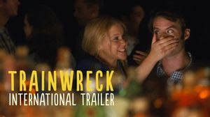 New International Trailer for 'Trainwreck' Starring Amy Schu