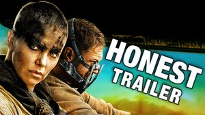 Honest Trailers - Mad Max: Fury Road
