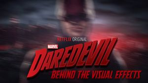 Daredevil: 'Behind the Visual Effects'