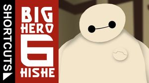 How Big Hero 6 Should Have Ended Hishe