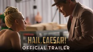 George Clooney gets kidnapped in first trailer for The Coen Brothers 'Hail, Caesar!'