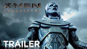 X-men: Apocalypse Official Trailer 20th Century Fox