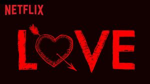 Teaser for new upcoming Netflix series, 'Love'