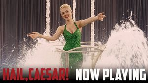 Hail, Caesar! Now Playing In Theaters