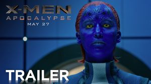 Watch the epic new trailer for X-Men: Apocalypse