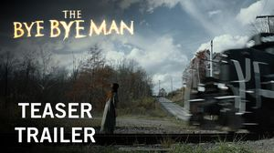 Unsettling first trailer for The Bye Bye Man