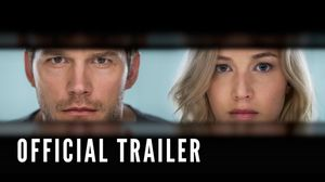 Here's the full trailer of Jennifer Lawrence and Chris Pratt