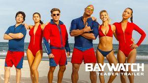 Baywatch Teaser Trailer (2017)