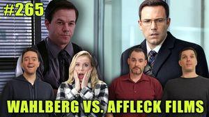 Sk Show65: Wahlberg Vs Affleck Films