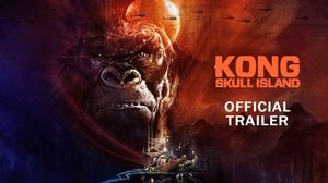 The final trailer for Kong: Skull Island goes all out