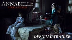 Official trailer for Annabelle: Creation, from the director
