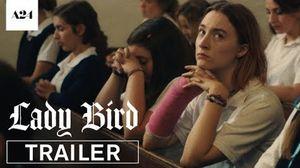 Trailer for Greta Gerwig's 'Lady Bird'