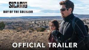 Sicario: Day of The Soldado Trailer #2