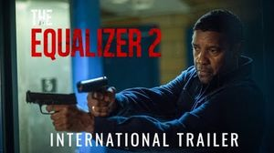 'The Equalizer 2' International Trailer