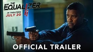 'The Equalizer 2' Trailer
