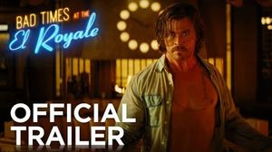 'Bad Times At The El Royale' Trailer - 20th Century Fox
