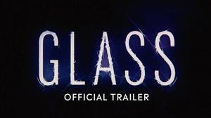 'Glass' Trailer
