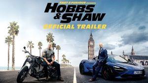 Hobbs & Shaw Trailer