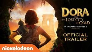 Dora & The Lost City of Gold Trailer