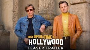 'Once Upon A Time In Hollywood' Teaser Trailer