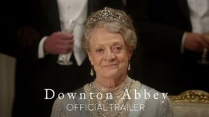 Downton Abbey Trailer - In Theaters September 20, 2019