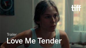 'Love Me Tender' Trailer
