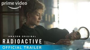 'Radioactive' trailer - Rosamund Pike as Marie Curie