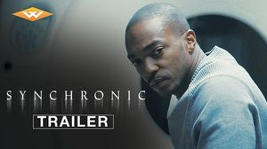'Synchronic' Trailer - Well GO USA Entertainment