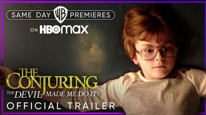 "'The Conjuring: The Devil Made Me Do It"" Official Traile"