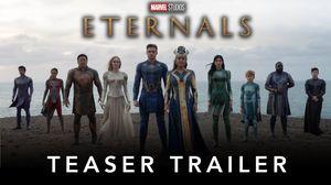 Eternals Official Trailer