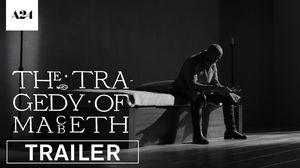 The Tragedy of Macbeth HD Trailer • A24